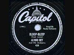 Alvino Rey - Bloop Bleep (1947)