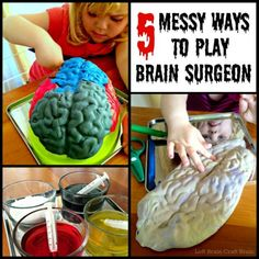 Week 9 or 10 5 Messy Ways to Play Brain Surgeon Left Brain Craft Brain FB Stem Projects For Kids, Science Projects, Science Ideas, Life Science, Science Table, Science Fun, Science Experiments, School Projects, Halloween Kids
