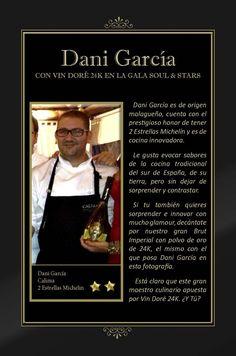 Vin Doré 24K en la Gala SOUL & STARS contra el hambre infantil, junto a seis Estrellas Michelín - Dani García Chef