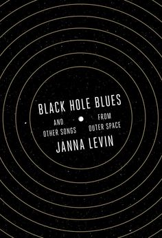 "An excerpt from the book ""Black Hole Blues and Other Songs from Outer Space"" (Knopf, 2016) by Janna Levin, which traces the turbulent history of the first experiment to directly detect gravitational waves."