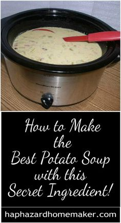How to Make the Best Potato Soup with this Secret Ingredient! How to Make the Best Slow Cooker Potato Soup with This Secret Ingredient Best Potato Soup, Slow Cooker Potato Soup, Crock Pot Slow Cooker, Crock Pot Soup, Slow Cooker Recipes, Crockpot Recipes, Cooking Recipes, Easy Crockpot Potato Soup, Homemade Potato Soup