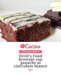 Devil's Food brownie con ganache al cioccolato bianco