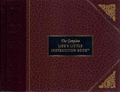 Precision Series The Complete Life's Little Instruction Book