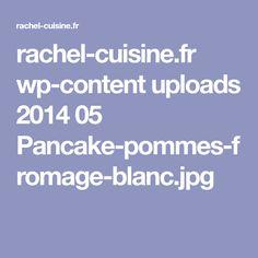 rachel-cuisine.fr wp-content uploads 2014 05 Pancake-pommes-fromage-blanc.jpg