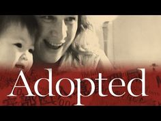 Watch the the film 'Adopted' in entirety…for FREE |