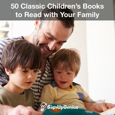 50 Classic Children's Books and Series to Read with Your Family. Include these books in your bedtime routine.