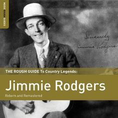 The Rough Guide to Country Legends: Jimmie Rodgers [CD]