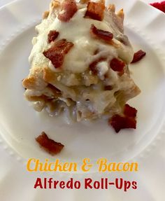 What do you get when you take chicken, yummy bacon, lots of cheese, Alfredo sauce and roll it up; you get heaven on a plate! My boys abso...