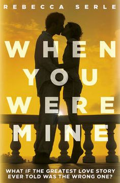 when-you-were-mine-by-rebecca-serle http://www.bookscrolling.com/the-best-books-inspired-by-shakespeare/