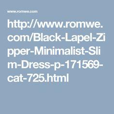 http://www.romwe.com/Black-Lapel-Zipper-Minimalist-Slim-Dress-p-171569-cat-725.html