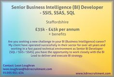 New Job: Senior Business Intelligence (BI) Developer - SSIS, SSAS, SQL needed in Staffordshire. Contact Leon to find out more or apply online today.