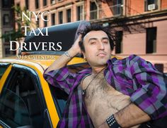 2015 NYC Taxi Drivers Calendar feat. unlikely pinups (sold for charity)