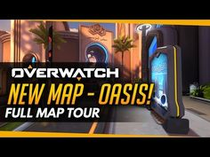 Overwatch | NEW MAP OASIS - Full Map Tour! - YouTube
