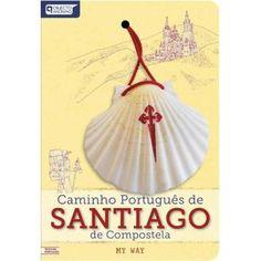 Caminho Português de Santiago de Compostela