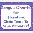 """Enjoy these FREE copyrighted songs and """"attention-getters"""". The songs are fun to use anytime during Circle Time or as an introduction to Storytime...."""