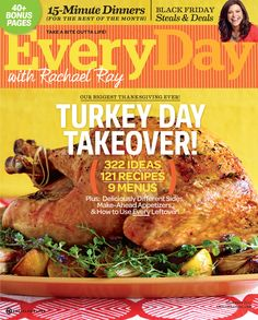 November 2011--Turkey Day Takeover! Issue| rachaelraymag.com