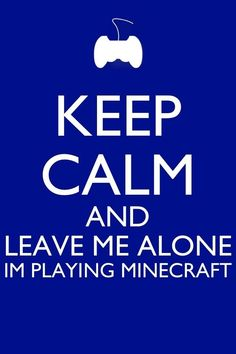 HeeHeeHee.My friend Olivia went to my house and my other friend was texting her but she didn't respond because she was playing minecraft! HeeHeeHee LOL