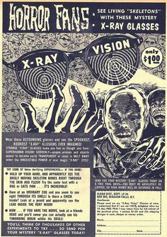 X-Ray Vision Goggles is listed (or ranked) 3 on the list The Best Vintage Ads in Comic Books Retro Ads, Vintage Advertisements, Vintage Ads, Vintage Stuff, Vintage Graphic, Vintage Posters, Vintage Comic Books, Vintage Comics, Monster Squad