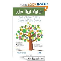 Amazon.com: Jobs That Matter: Find a Stable, Fulfilling Career in Public Service eBook: Heather Krasna: Kindle Store