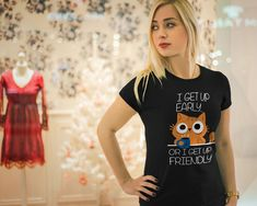 Not a morning person? You will love this sarcastic cat Tee! The next time you have to wake up in at the abnormal hour, wear this T-shirt, and you won't have to explain your mood. Morning Person, Getting Up Early, Funny Outfits, Get Up, Cute Designs, Funny Animals, Mood, T Shirts For Women, Tees