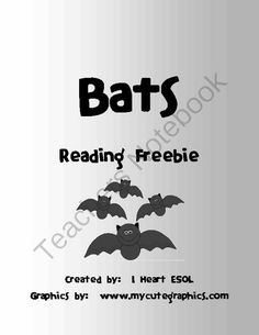 Bats Reading Freebie from I Heart ESOL  on TeachersNotebook.com (4 pages)  - This file contains one non-fiction reading passage with questions about bats. It also contains one compare and contrast passage with questions.