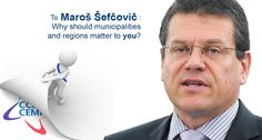 Maroš Šefčovič, why should municipalities and regions matter to you? bit.ly/1f9Re7x