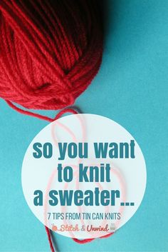 Sweater Knitting Tips