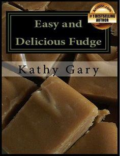 FREE e-Cookbook: Easy and Delicious Fudge Recipes! #fudge #recipes