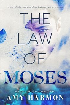 Nancy's Romance Reads: Book Review: THE LAW OF MOSES by Amy Harmon