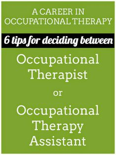 OT Cafe: Six tips for deciding between becoming an OT or OT...