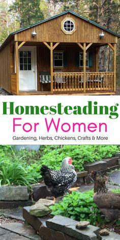 Homesteading For Women   Garden tips   Herb Gardening for beginners  Raising Chickens and more!