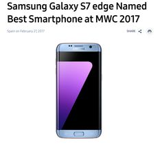 Samsung just released a press statement declaring its Galaxy S7 edge aswinning the best smartphone award at Mobile World Congress 2017.That didn't happen. This is what really happened, and Samsung should retract this press release as it's misleading and disingenuous. GSMA is the trade...
