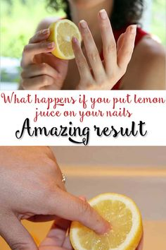 Make-Up Master: What Happens if you put Lemon juice on your nails:...