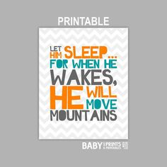 Printable baby Boy Teal and Orange nursery art, Let him sleep..., 8x10 INSTANT DOWNLOAD ( TOGG )