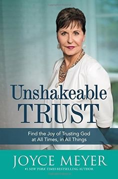 SATURDAY'S DEAL: Unshakeable Trust: Find the Joy of Trusting God at All Times, in All Things RETAILS @ $24.00, TODAY @ $5.18