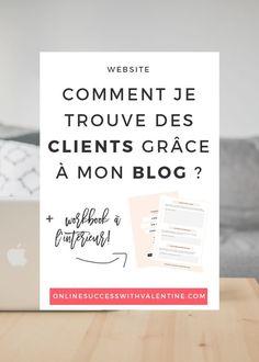 Freelance : découvrez comment j'attire et trouve mes futurs clients grâce à mon blog. Explications + workbook gratuit à télécharger.
