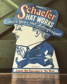 Schaefer Hat Works cardboard sign Los Angeles Calif. dated 1923  by citruscoasttradingco