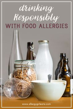 How to drink responsibly with food allergies. What are the things you need to consider before going out and while you are out. #allergygirleats #allergytips #foodallergy #foodallergyresources Legal Drinking Age, Drinking Games, Go Bar, Greasy Food, Big Meals, Getting Drunk, Food Allergies, Mixed Drinks, New Recipes