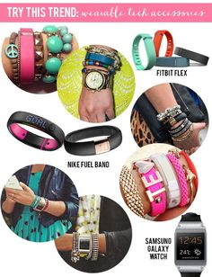 Try this Trend: Wearable Tech Accessory Arm Parties // Fitbit Flex, Nike Fuel Band,  Samsung Galaxy Watch