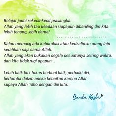 Jauhi prasangka... Allah Quotes, Muslim Quotes, Islamic Quotes, Islamic Posters, Self Reminder, Deep Thoughts, Picture Quotes, Quotations, Spirituality