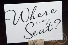 Where is My Seat Table Card Sign - Wedding Reception Seating Signage - Matching Numbers Available - Wedding Seating Sign SS03