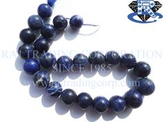 Sodalite Smooth Round (Quality B) Shape: Round Smooth Length: 36 cm Weight Approx: 89 to 98 Grms. Size Approx: 14 to 17 mm Price $18.82 Each Strand