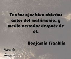 Frases de aniversario de Benjamin Franklin Cards Against Humanity, Quotes, Wedding, Love, Husband, True Quotes, Pretty Quotes, Hipster Stuff, Anniversary Quotes