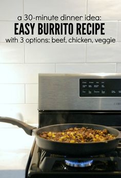Looking for a quick and healthy dinner? Make these easy burritos with 3 recipe versions for beef, chicken, or veggie - via the sweetest digs