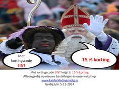 Met kortingscode SINT krijgt U 15 % korting  Alleen geldig op nieuwe bestellingen in onze webshop www.kinderkledingnodig.nl Geldig t/m 5-12-2014