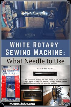 White Rotary Sewing Machine: What Needle to Use