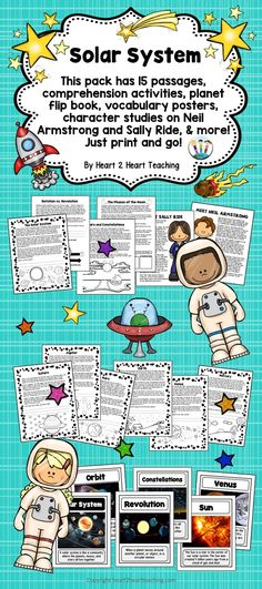 This pack has 15 passages, comprehension activities, flip book, vocabulary posters, 2 character studies on Neil Armstrong and Sally Ride, and so much more! Your students will love learning about the Solar System with this creative and activity pack! planets, dwarf planets, moons, asteroids, meteoroids, and comets. In this pack students will learn about the sun, lunar cycle, phases of the moon, constellations, pluto, Earth, Jupiter, Mars, Mercury, Neptune, Saturn, Uranus, and and Venus.