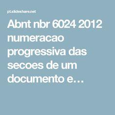 Abnt nbr 6024 2012 numeracao progressiva das secoes de um documento e…