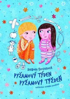 Pyžamový týden/Pyžamový týždeň  (ilustracie Katarína Ilkovičová)