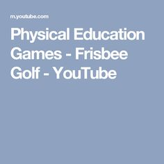 Physical Education Games - Frisbee Golf - YouTube